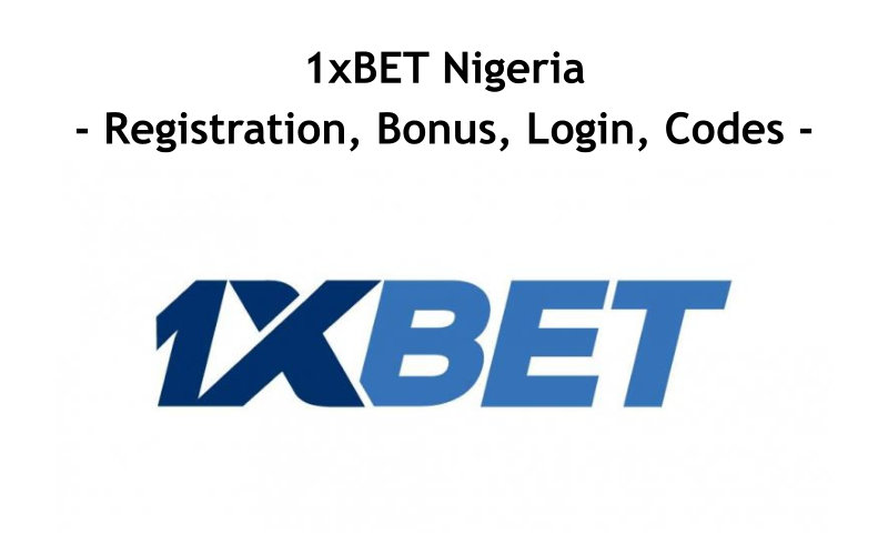 1xbet Nigeria, Predictions, Mobile App, Promo Code, Login, , Registration, Today, Tips, Deposit Bonus, Mobi, Download, Coupon Www.1xbet.com.ng