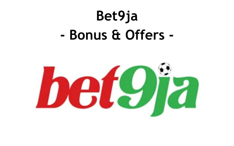 Bet9ja Bonus Terms And Conditions, How To Withdraw, Redeem Bet9ja Bonus, Registration, Rules, First Deposit, Withdrawal, Welsome, Signup Bet9ja Bonuses