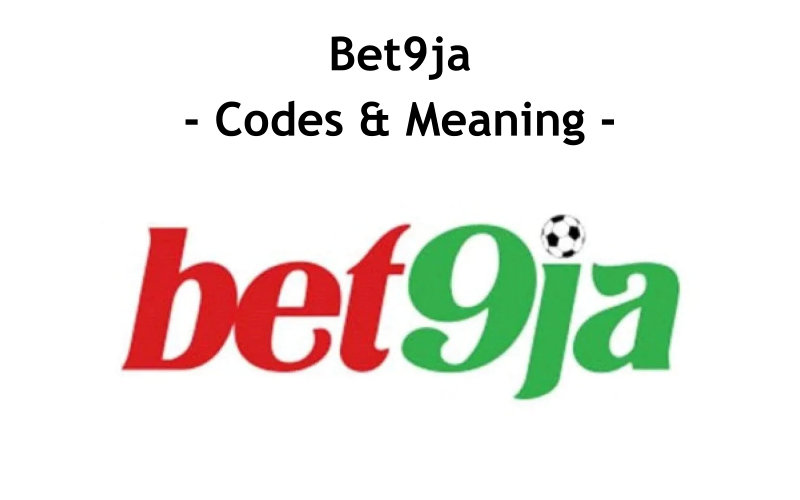 Bet9ja Codes And Meaning Including Odds Are The Symbols Used To Represent Different Betting Odds And Prediction Category. Before You Start Betting On Bet9ja