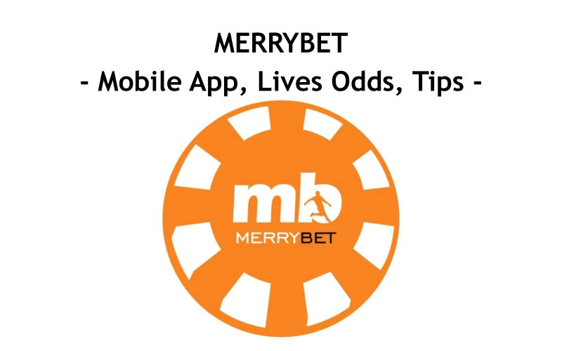 Merrybet Mobile App, New, Old Mobile Login, Regitration, Platform, Live Odds, Www Merrybet Com Old Mobile, Check Bet Slip, Page, Account
