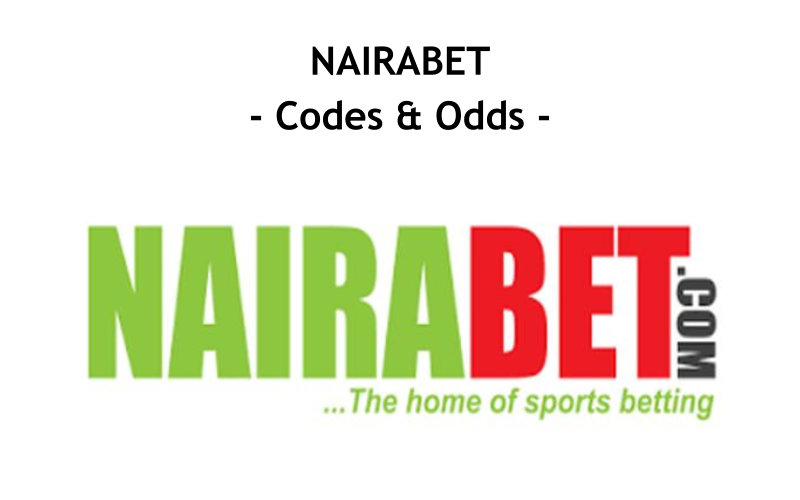Nairabet Codes Nairabet Odds And Codes For All Matches, Affiliate, Old, New, Mobile, Voucher, Promotion, Booking Nairabet Codes And Odds Today's Matches