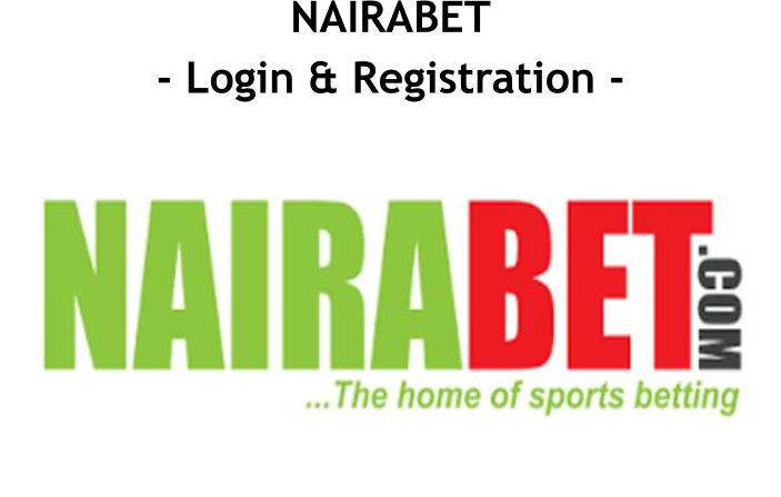 Nairabet Login, Registration, Signup